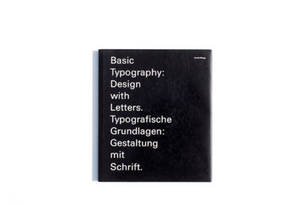 Basic Typography: Design With Letters.