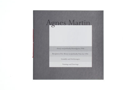 Agnes Martin Paintings and Drawings Recipient of the Alexej von Jawlensky Prize for 1990