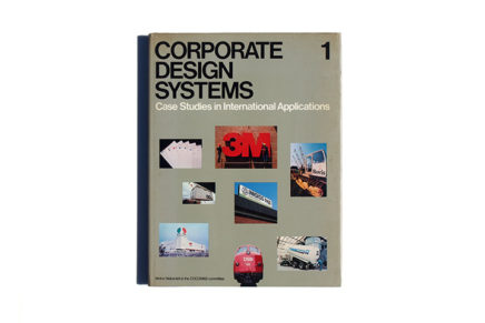 CORPORATE DESIGN SYSTEMS 1: Case Studies in International Applications