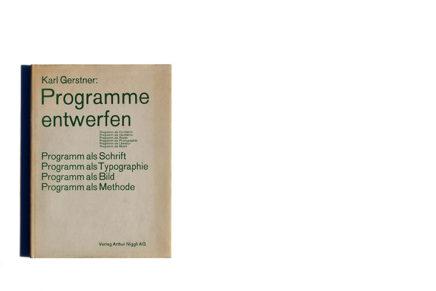 Karl Gerstner Programme entwerfen