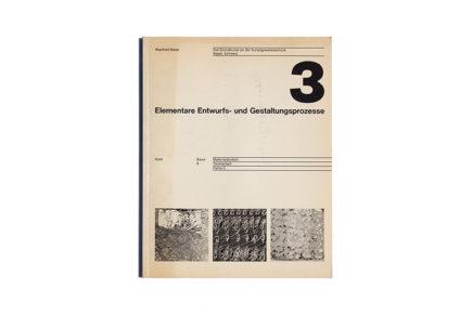 Elementare Entwurfs- und Gestaltungsprozesse Band 3