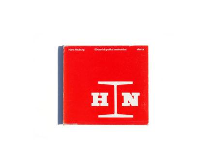 Hans Neuburg. 50 anni di grafica costruttiva