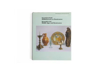 Decorative Art: Middle Ages and Renaissance Museum Boymans-van Beuningen