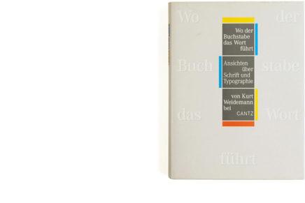 Wo der Buchstabe das Wort fuhrt: Ansichten uber Schrift und Typographie