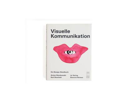 Visuelle Kommunikation. Ein Design-Handbuch
