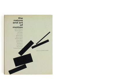 The Nature and Art of Motion by Gyorgy Kepes