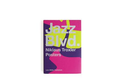 Jazz Blvd.: Niklaus Troxler Posters