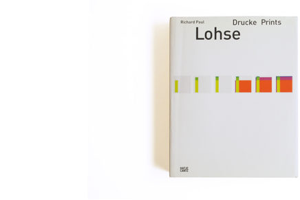 Richard Paul Lohse: Drucke/ Prints