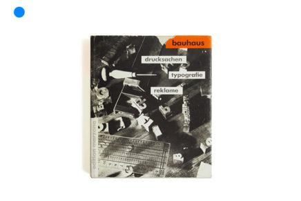 Bauhaus: Drucksachen, Typografie, Reklame