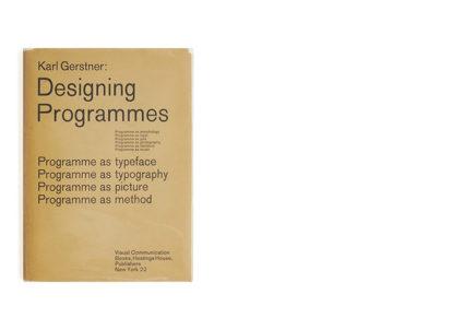 Karl Gerstner: Designing Programmes, 1st US edition