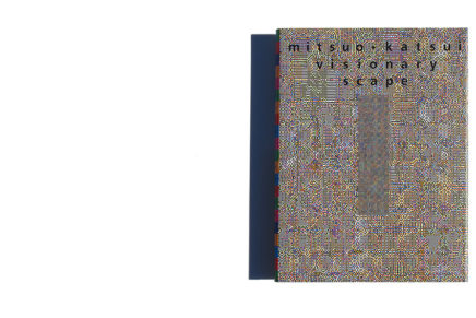 mitsuo katsui: visionary∞scape B