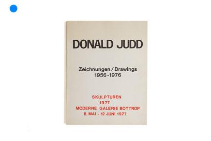 Donald Judd: Zeichnungen / Drawings 1956-1976