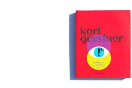 Karl Gerstner Rückblick auf 5 x 10 Jahre Graphik Design etc.