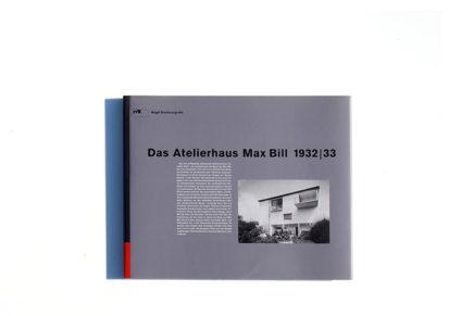 Das Atelierhaus Max Bill 1932/33