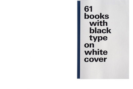 61 Books With Black Type on White Cover: Large Format