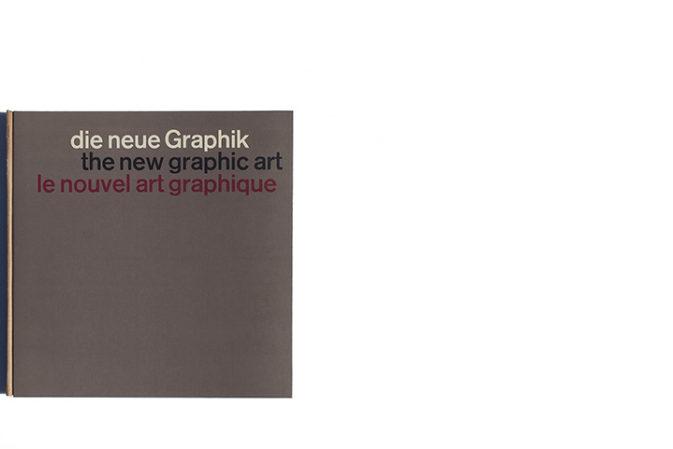 Die Neue Graphik / The New Graphic Art / Le Nouvel Art Graphique