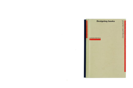 Designing Books: Practice and Theory