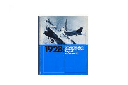 1928. Schoonheid en transparantie, logica en vernuft Museum Boymans-van Beuningen