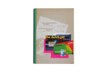 Design in the Public Service: Dutch P.T.T. 1920-90