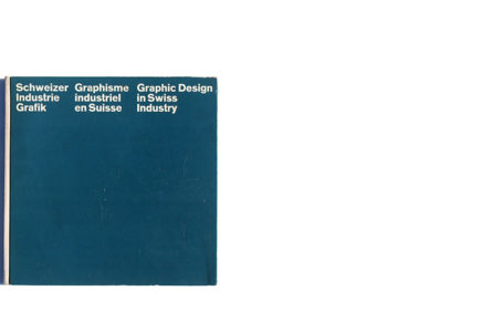 Graphic Design in Swiss Industry w/o dust jacket