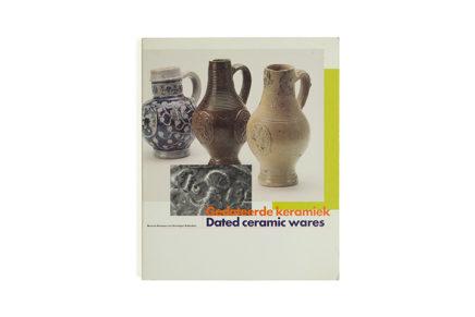 Dated ceramic wares Museum Boymans-van Beuningen