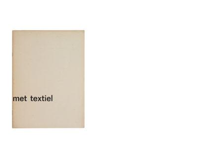 Catalogus Stedelijk Museum 261: met textiel / with textile